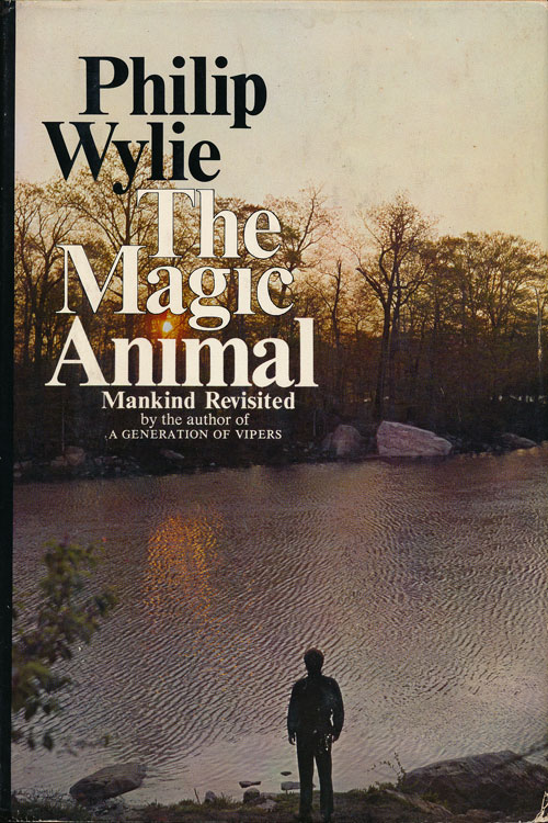 Magic Animal, The - Mankind Revisited, Wylie, Philip
