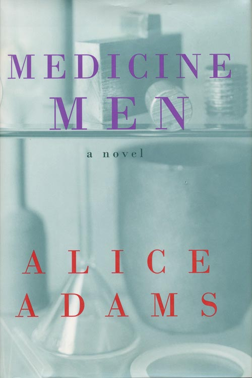 Medicine Men. Alice Adams.