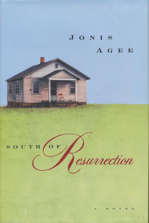 South of Resurrection. Jonis Agee.