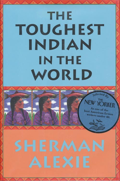 The Toughest Indian in the World. Sherman Alexie.