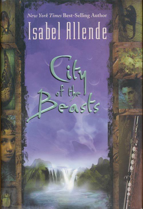 City of the Beasts. Isabel Allende.