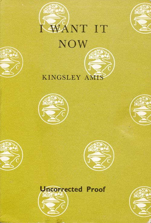 I Want It Now. Kingsley Amis.