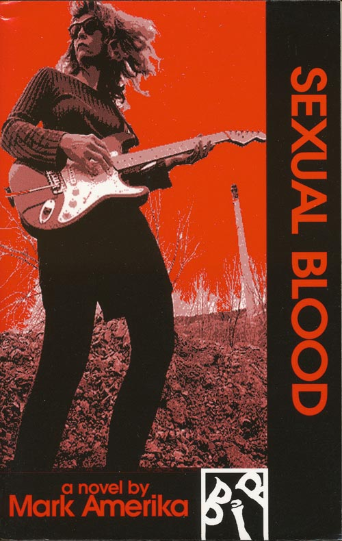 Sexual Blood. Mark Amerika.