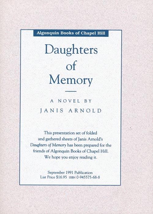 Daughters of Memory: A Novel. Janis Arnold.
