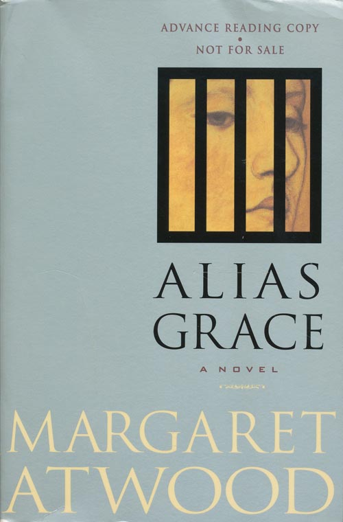 Alias Grace. Margaret Atwood.