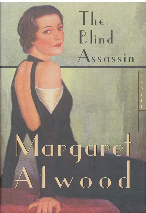The Blind Assassin. Margaret Atwood.