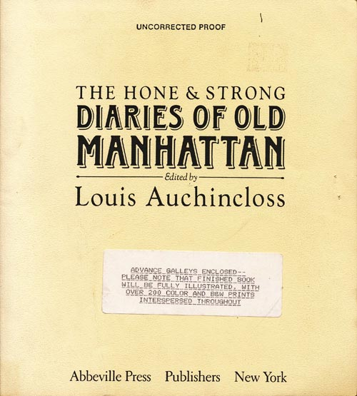 The Hone and Strong Diaries of Old Manhattan. Louis Auchincloss.
