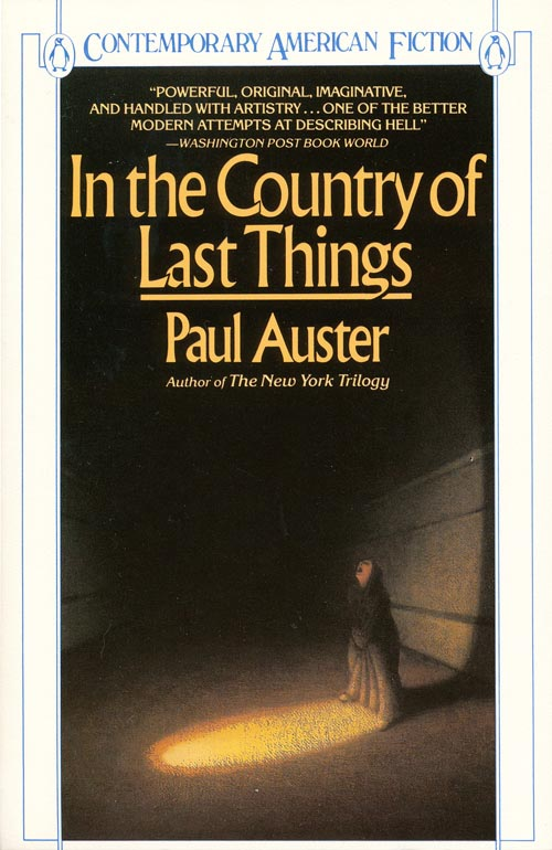 In the Country of Last Things. Paul Auster.