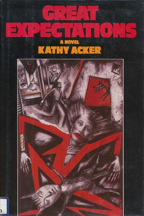 Great Expectations. Kathy Acker.