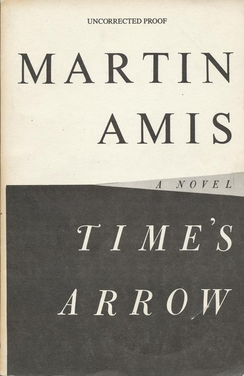 Time's Arrow. Martin Amis.