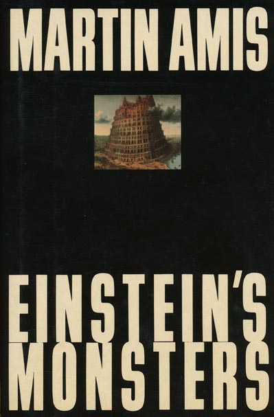 Einstein's Monsters. Martin Amis.
