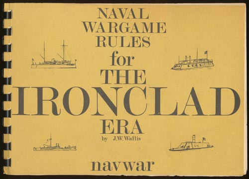 Naval Wargame Rules for the Ironclad Era 1860-1880 by J  W  Wallis on Good  Books in the Woods