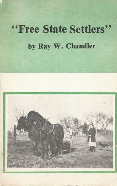 """""""Free State Settlers"""" Book One. Ray W. Chandler."""