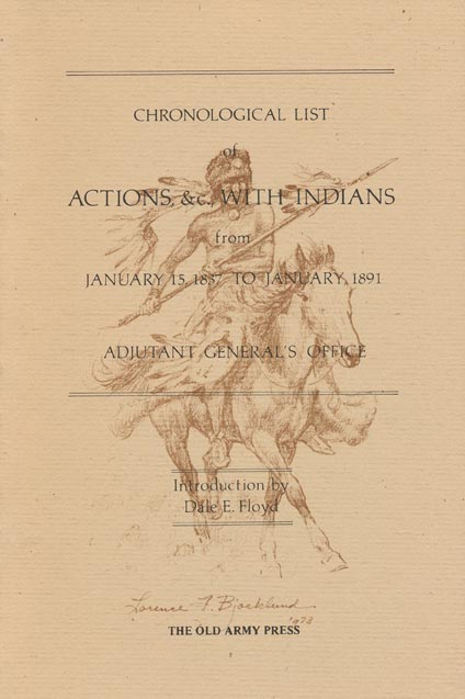 Chronological List Actions with Indians from January 15, 1837 to January, 1891. Dale Floyd.