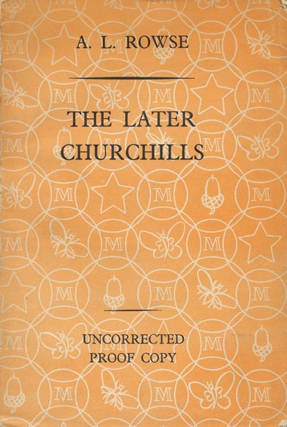 The Later Churchills. A. L. Rowse.
