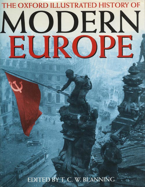 The Oxford Illustrated History of Modern Europe. T. C. W. Blanning.