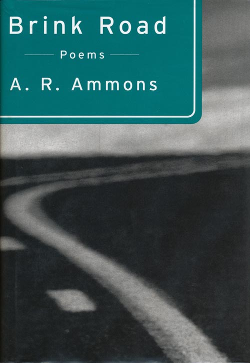 Brink Road Poems. A. R. Ammons.