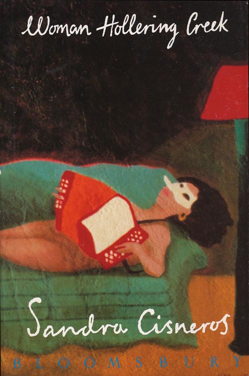 """the perspectives of mexican and american women in woman hollering creek by sandra cisneros The irony of """"woman hollering creek,"""" the titular story in sandra cisneros's collection women  of mexican/mexican-american men on pg 156 of."""