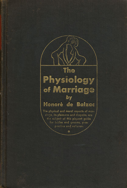 The Physiology of Marriage. Honore De Balzac.