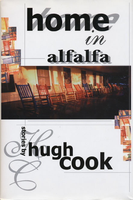 Home In Alfalfa Stories by Hugh Cook. Hugh Cook.