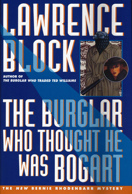 The Burglar Who Thought He Was Bogart. Lawrence Block.