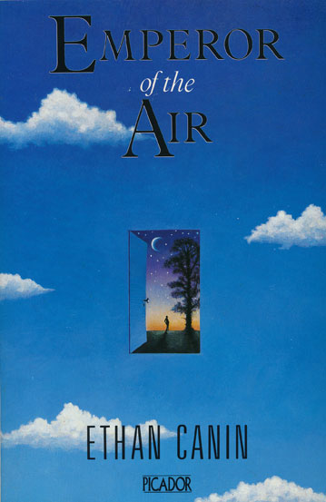 Emperor of the Air Stories. Ethan Canin.