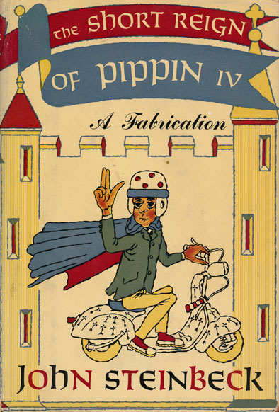 The Short Reign of Pippin IV A Fabrication. John Steinbeck.