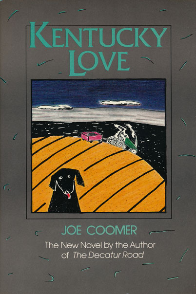 Kentucky Love. Joe Coomer.