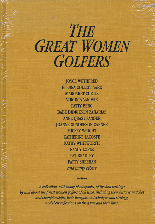 The Great Women Golfers. Herbert Warren Wind.