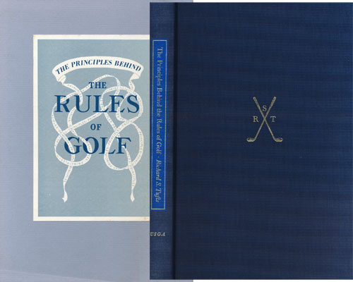 The Principles Behind the Rules of Golf. Richard Tufts.