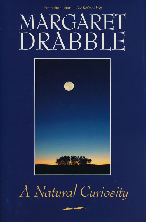 A Natural Curiosity Margaret Drabble First Canadian Edition