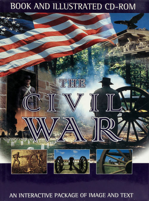 The Civil War 1861-1865 An Interactive Package of Image and Text. David E. Roth.