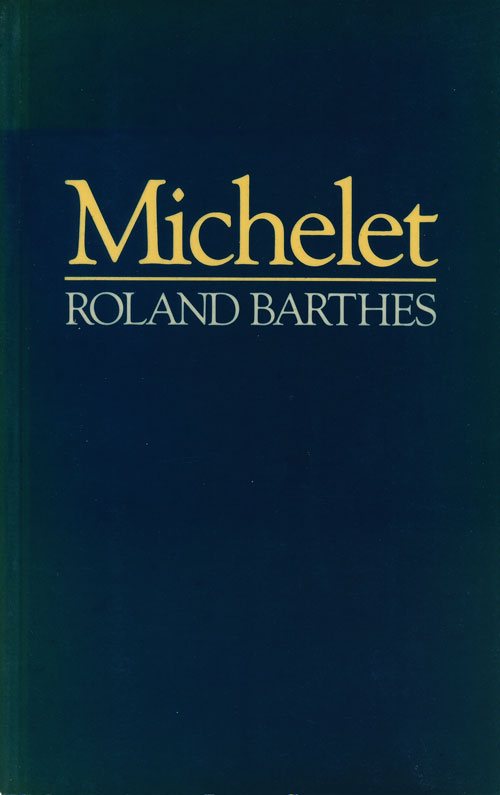 Michelet. Roland Barthes.
