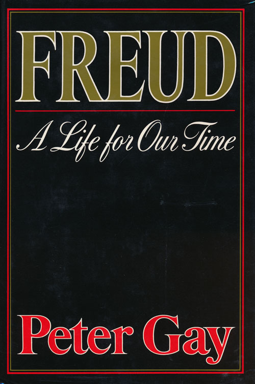 Freud A Life for Our Time. Peter Gay.