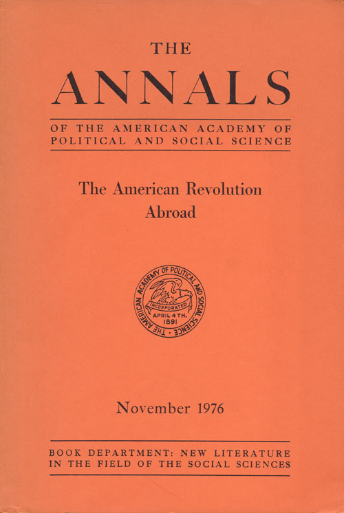 The Annals of the American Academy of Political and Social Science The American Revolution Abroad, Volume 428, November 1976. Richard L. Park.