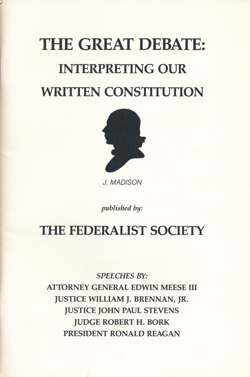 The Great Debate: Interpreting Our Written Constitution J. Madison. Paul G. Cassell.