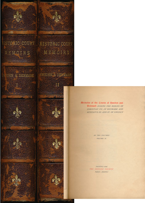 Memoirs of the Courts of Sweden and Denmark (2 Volume Set) During the Reigns of Christian VII of Denmark and Gustavus III and IV of Sweden