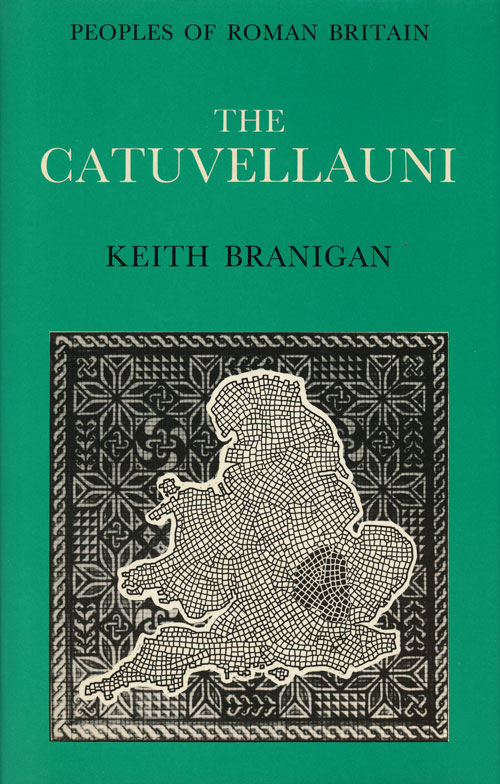 The Catuvellauni. Keith Branigan.
