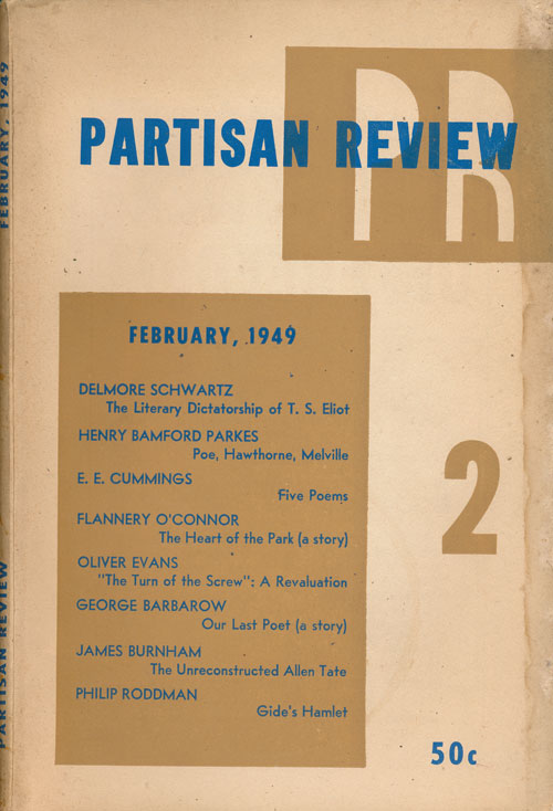 """""""The Heart of the Park"""" (O'connor) & """"Five Poems""""(Cummings) In Partisan Review 2, Volume XVI, Number 2, February 1949. Flannery O'Connor, E. E. Cummings, James Merrill, Stephen Spender."""