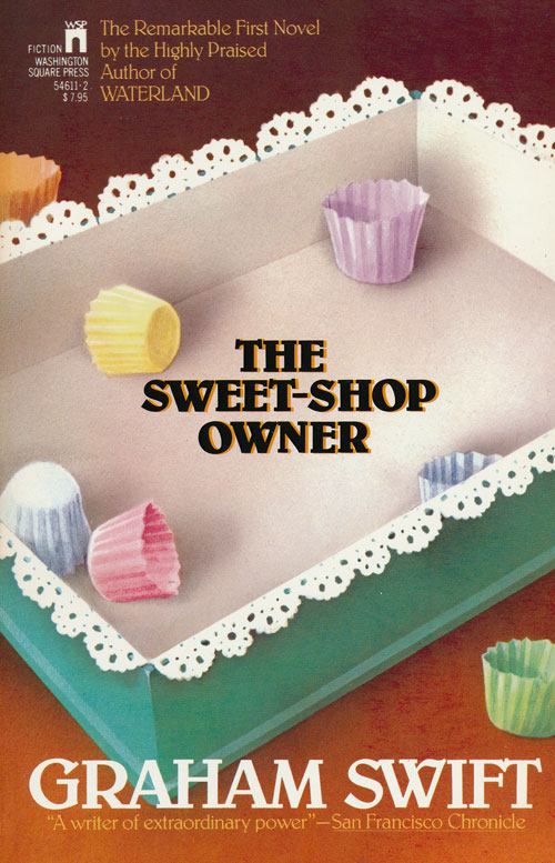The Sweet-Shop Owner. Graham Swift.
