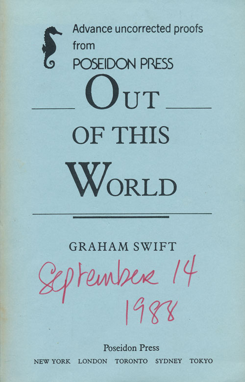 Out of This World. Graham Swift.