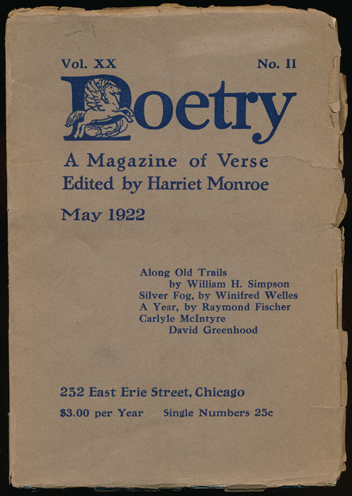 Poetry: a Magazine of Verse May 1922. William Simpson, Winifred Welles, Raymond Fischer, David Greenhood.