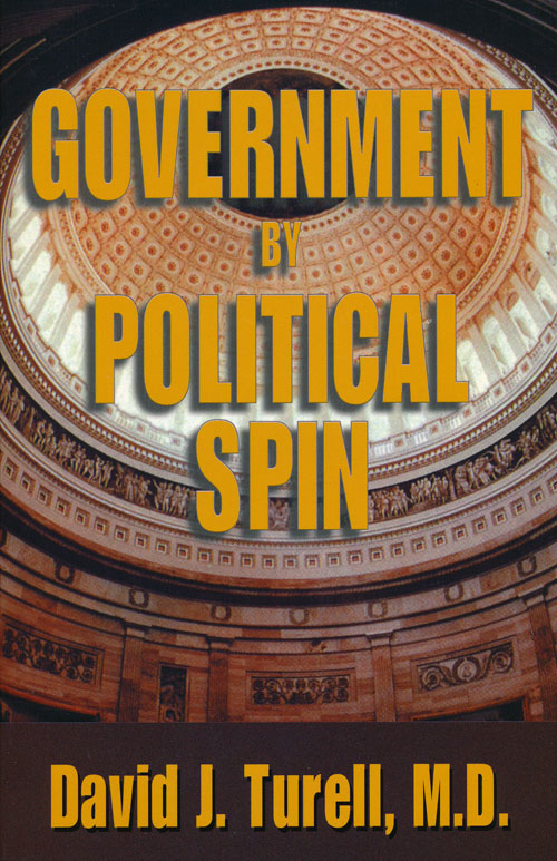 Government By Political Spin. David Turell.