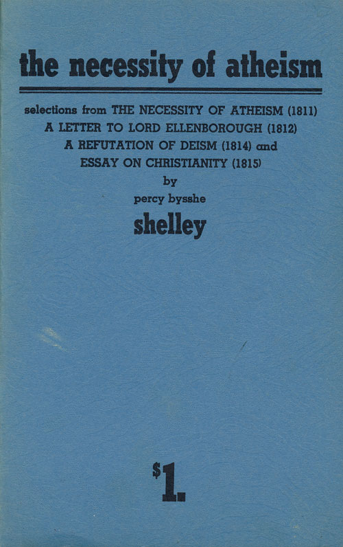 The Necessity of Atheism Pamphlet No. 4. Shelley, sshe.