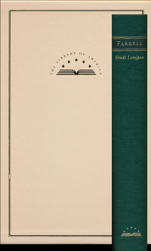 Studs Lonigan: a Trilogy Young Lonigan, the Young Manhood of Studs Lonigan, Judgement Day. James T. Farrell.