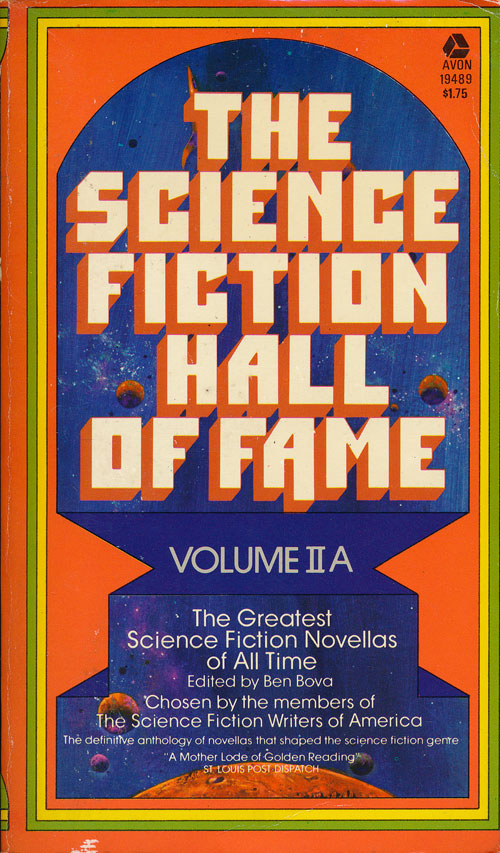 The Science Fiction Hall of Fame Volume IIA. Ben Bova.