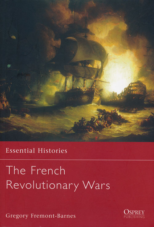 The French Revolutionary Wars. Gregory Fremont-Barnes.