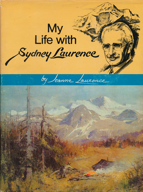 My Life with Sydney Laurence. Jeanne Laurence.