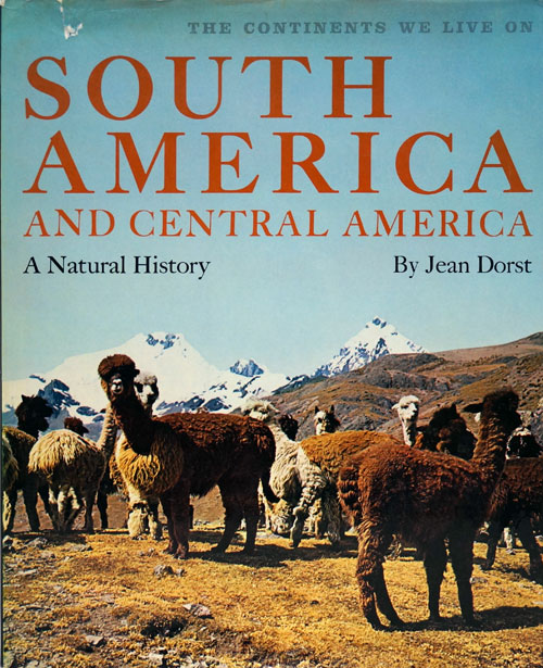South America and Central America A Natural History. Jean Dorst.