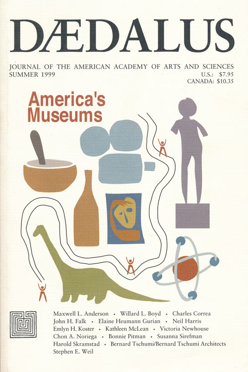 Daedalus: America's Museums Journal of the American Academy of Arts and Sciences, Vol 128, No. 3 Summer 1999